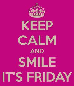 Mantén la calma y sonríe es viernes