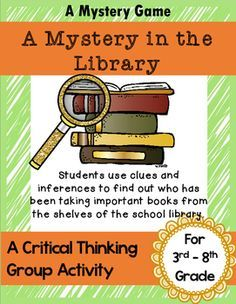 Here is another fun mystery game! Kids love to solve mysteries and this game is very exciting. Read the story aloud to the students. Pass out the clues to each student and let them solve the case together. This is a great tool for critical thinking, findi Library Games, Library Skills, Library Activities, Library Lessons, Back To School Activities, Library Ideas, Library Week, Reading Skills, Mystery Games For Kids
