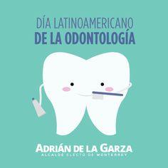 Hoy es el Día Latinoamericano de la Odontología! Feliz día a todos los odontólogos regiomontanos!