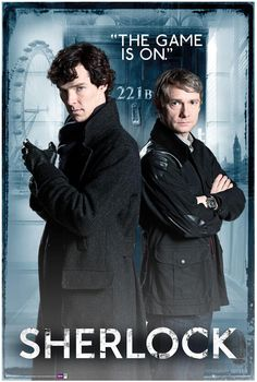 SHERLOCK (BBC) ~ Starring Benedict Cumberbatch as Sherlock Holmes, and Martin Freeman as Dr. John Watson