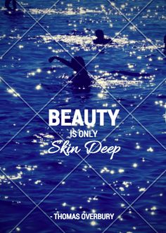 Beauty is only skin deep essay