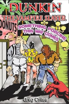 Free Kindle Book For A Limited Time : DUNKIN, THE VAMPIRE SLAYER, Something Porcine This Way Comes (DUNKIN, THE VAMPIRE SLAYER Tilogy) -