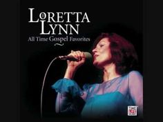 "loretta lynn ""if i could here my mother pray again"""