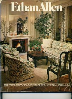 1979 Ethan Allen Catalog The Treasury Of American Traditional Interiors Ed