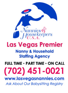 When you need help, we're here for you!  Las Vegas Nannies 702 451 0021