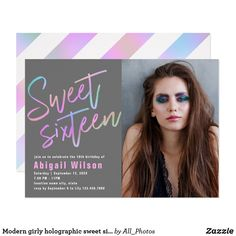 Shop Modern girly holographic sweet sixteen birthday invitation created by All_Photos. Sweet Sixteen Invitations, Pink Invitations, Birthday Party Invitations, Custom Invitations, Sixteenth Birthday, 16th Birthday, Sweet 16 Birthday, Holographic, Girly