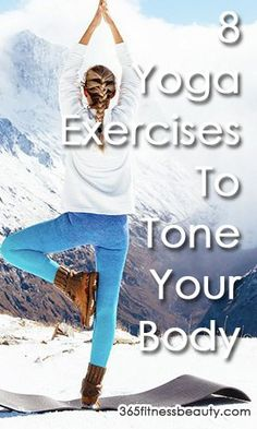 10-Minute Yoga Exercises To Tone Your Body