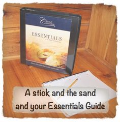 Great post about Essentials! Half-a-Hundred Acre Wood: A Stick and the Sand and Your Essentials Guide