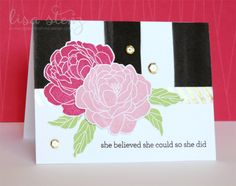 I am loving the CTMH May promotional paper and stamp set called Live Beautifully ! I used them both to create this card. The bold blac...