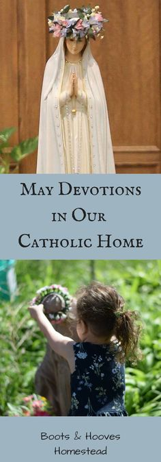 May Devotions in the Catholic Home - Boots & Hooves Homestead