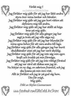 Förlåt mig - dikt av Stefan Gunnarsson Words Quotes, Wise Words, Life Quotes, Sayings, Swedish Quotes, Learn Swedish, Pep Talks, Love Poems, Romantic Quotes
