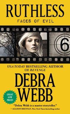 Ruthless: The Faces of Evil Series: Book 6 by Debra Webb,http://www.amazon.com/dp/1455527602/ref=cm_sw_r_pi_dp_S78fsb0GN1FJQEG4