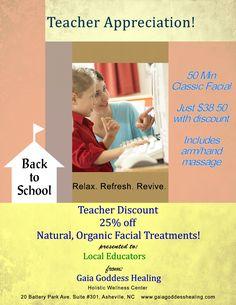 Teachers need pampering. Welcoming Educators of NC, SC, GA, TN, VA Gaia Goddess, Teacher Discounts, Organic Facial, Holistic Wellness, Wellness Center, Facial Treatment, Asheville Nc, Teacher Appreciation, Massage