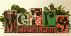 Check out this item in my Etsy shop https://www.etsy.com/listing/471842319/merry-christmas-wood-blocks