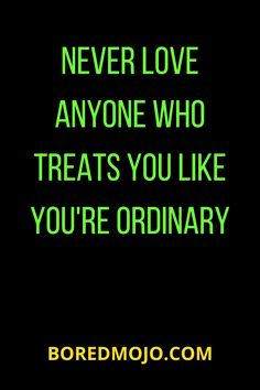 Never love anyone who treats you like you're ordinary Relationship Questions, Relationship Texts, Toxic Relationships, Getting Over Someone, Getting Him Back, Sweet Love Words, Love Is Sweet, Love Life Quotes, True Quotes