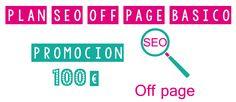 Plan de SEO off page, por sólo 100 euros puedes tener un seo offpage básico para mejorar el posicionamiento de tu página web.