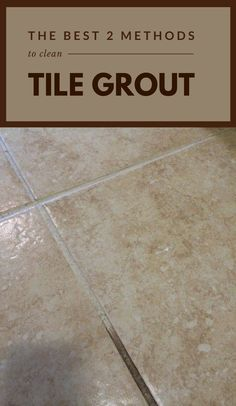 grout cleaner The Best 2 Methods To Clean Tile Grout - How To Choose Awnings Fo Cleaning Tile Grout Floors, Clean Bathroom Grout, Clean Tile Grout, Bathroom Cleaning, Grouting Tile, Cleaning Shower Tiles, Homemade Cleaning Products, Household Cleaning Tips, Cleaning Recipes