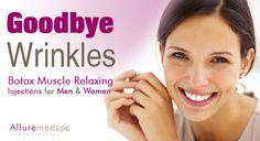 Botox injection are injected for purpose of wrinkle removal. Botox relax muscle, so that we can get rid from wrinkle.