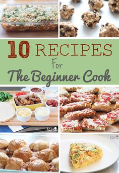 10 hand-picked, healthy recipes for the beginner cook. All of these recipes are easy to make but impressive in taste. A great collection for the novice chef.