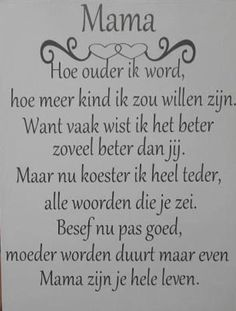 Voor oma! The Words, Cool Words, Words Quotes, Love Quotes, Inspirational Quotes, Sayings, Mama Quotes, Word Sentences, Dutch Quotes