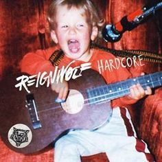 "Reignwolf share new single ""Hardcore"""