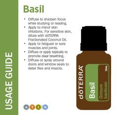 Basil Usage Guide. For more information about doTERRA essential oils and wellness products contact Michelle at: http://www.mydoterra.com/wholehealthessentials1                                                                                                                                                      More