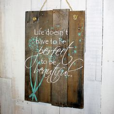 This sign measures All of my creations are made of reclaimed pallet boards. They are hand painted with Wood Signs Home Decor, Wood Pallet Signs, Pallet Art, Wood Pallets, Wooden Signs, Pallet Boards, Pallet Ideas, Pallet Projects, Pallet Painting
