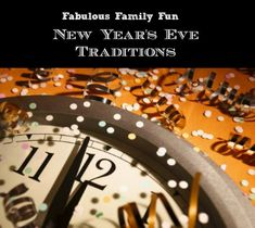 Such great ideas for families - Fabulous Family Fun New Year's Eve Traditions