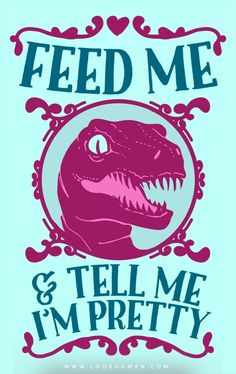24020d814a00 T-rex loves compliments. Jurassic Park World, Clever Girl Jurassic Park,  Pretty