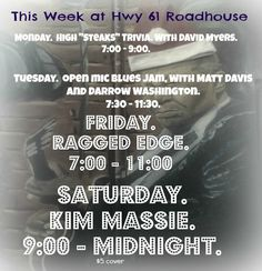 Experience Hwy 61 Roadhouse this week! 12/3 - 12/8