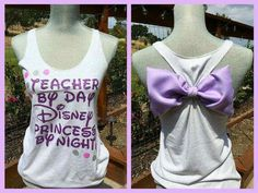 Teacher By Day Disney Princess Bow Back Tank Top by MissBiziBee Disney Princess Shirts, Disney Shirts, Disney Outfits, Bow Back Shirt, Minnie Mouse Silhouette, Disney Tank Tops, Disney Style, Diy Clothes, Trending Outfits