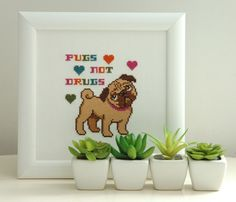 Pugs not Drugs Cross Stitch Pattern Instant Download by tinymodernist on Etsy https://www.etsy.com/ca/listing/158279926/pugs-not-drugs-cross-stitch-pattern