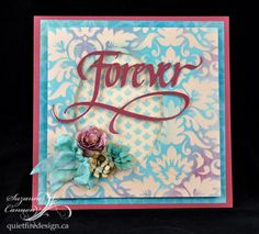 Forever card using #Quietfire digital die cuts.  ::  Quietfire Style: Forever