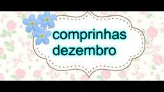 MINHAS COMPRINHAS DE DEZEMBRO/2016 !