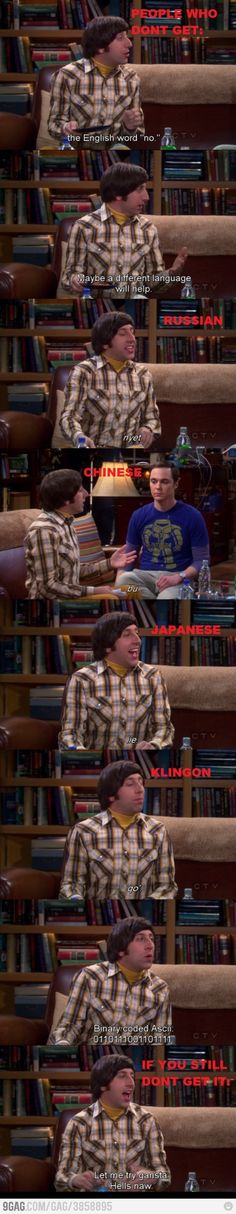 Howard explains the word no... love the Big Bang Theory:)