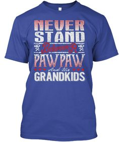 """Buy 2 or More & Get Free Shipping!! Limited Edition """"PAWPAW AND HIS GRANDKIDS"""" tees & long-sleeves available in the color of your choice! Limited Number Available so Add to Cart and Checkout Now! Sizi"""