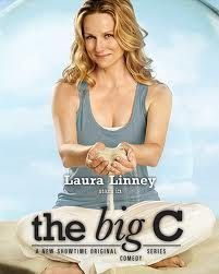 The Big C - seriously such an amazing show.  I am so glad I have On Demand.  I know the ending, but the whole show is amazing.