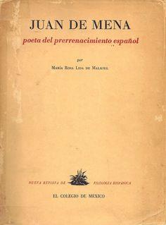«Juan de Mena, poeta del prerrenacimiento español» (1950), de María Rosa Lida de Malkiel. Edición príncipe. Donado a la Biblioteca Provincial de Córdoba.