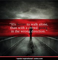 walking alone crowd quote