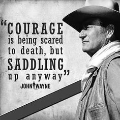 """John Wayne on """"Courage """" Western Quotes, Cowboy Quotes, Country Quotes, John Wayne Quotes, John Wayne Movies, Quotable Quotes, Wisdom Quotes, Life Quotes, Qoutes"""