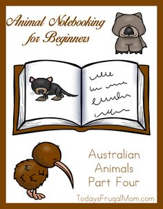 Animal Notebooking for Beginners – Australian Animals: Part Four studies the kiwi, Tasmanian devil, and wombat. Each animal study includes an illustration of the animal, seven or more pages of copywork in a large, easy-to-trace font, and a coloring page. Twenty-seven pages total.
