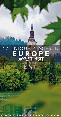 Bled, Slovenia - 17 ideas of truly unique and hidden gems to travel around in Europe next year