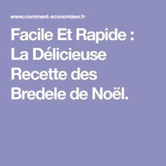 Facile Et Rapide : La Délicieuse Recette des Bredele de Noël. Biscuits, Desserts, Yummy Recipes, Cooker Recipes, Chocolates, Natal Biscuit, House, Crack Crackers, Tailgate Desserts