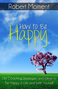How To Be Happy: Life Coaching Strategies and Ideas To Be Happy In Life and With… – Inspirational Quotes New Quotes, Happy Quotes, Funny Quotes, Happy Marriage, Marriage Advice, Key To Happiness, Happiness Quotes, Perspective Quotes, Confidence Quotes