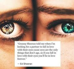 -Ed Sheeran #quotes #eyes #makeup #edsheeran #wisewords