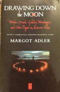 Adler, Margot: Drawing Down the Moon I have heard about this book, but have not read it as of yet.