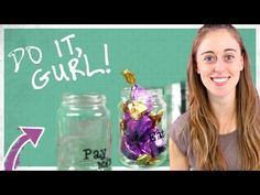 Do It, Gurl - How To Decorate A Jar