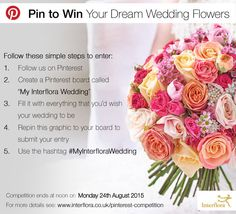 Interflora Competition: From bridal bouquets to buttonholes, flowers play a huge part in helping create your dream wedding, and we're giving you the chance to WIN £2000 worth of beautiful flowers for your big day. Ends 24/8/15