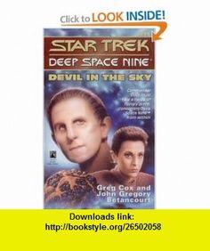 Devil in the Sky (Star Trek Deep Space Nine, No 11) (9780671881146) Greg Cox, John Gregory Betancourt , ISBN-10: 0671881140  , ISBN-13: 978-0671881146 ,  , tutorials , pdf , ebook , torrent , downloads , rapidshare , filesonic , hotfile , megaupload , fileserve