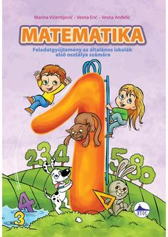 "Cover of ""Matematika, feladatgyüjtemény I"" Book Cover Design, Book Design, English Primary School, Prep School, Alphabet Worksheets, Teaching Kids, Mathematics, Make It Simple, Kindergarten"
